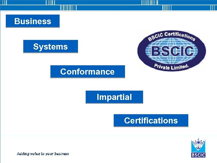 Business Systems Conformance Impartial Certifications