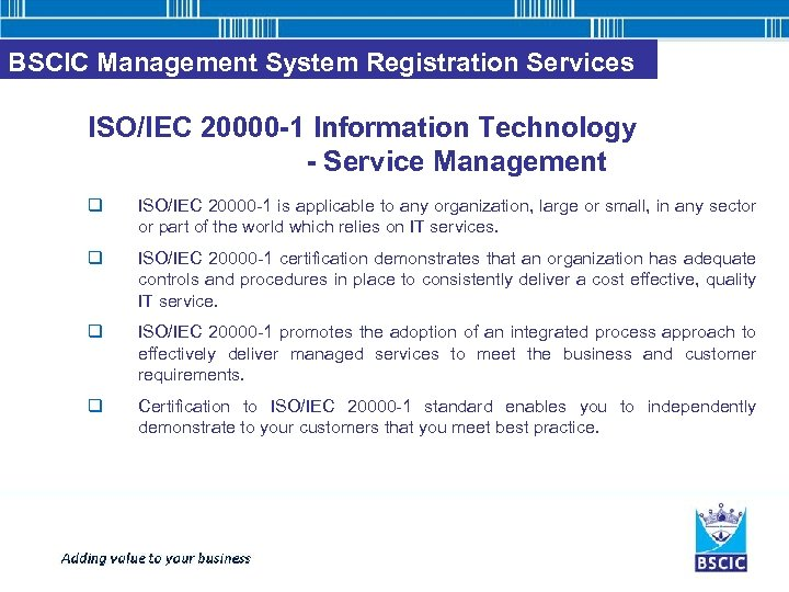 BSCIC Management System Registration Services ISO/IEC 20000 -1 Information Technology - Service Management q