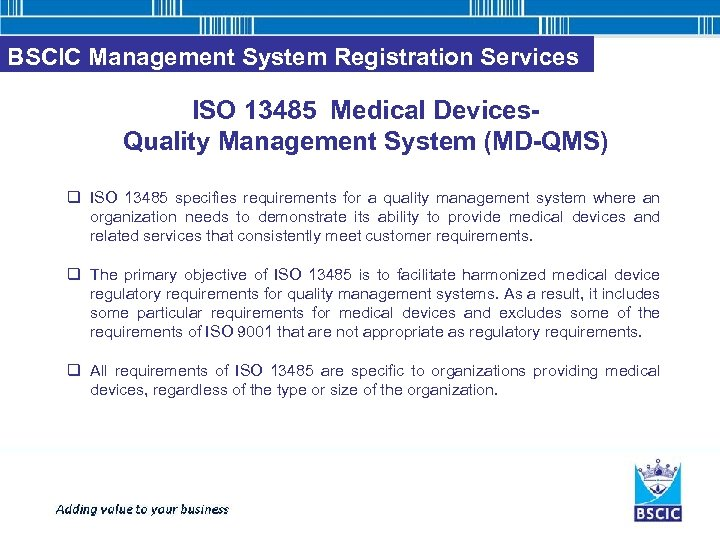 BSCIC Management System Registration Services ISO 13485 Medical Devices. Quality Management System (MD-QMS) q