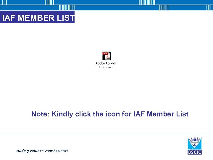 IAF MEMBER LIST Note: Kindly click the icon for IAF Member List