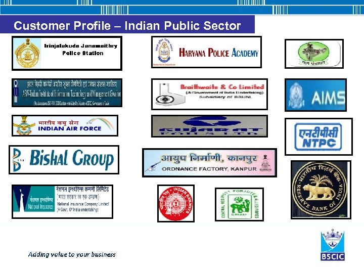 Customer Profile – Indian Public Sector