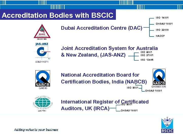 Accreditation Bodies with BSCIC ISO 14001 OHSAS 18001 Dubai Accreditation Centre (DAC) ISO 22000