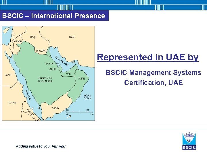 BSCIC – International Presence Represented in UAE by BSCIC Management Systems Certification, UAE