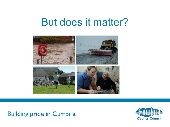 But does it matter? Building pride in Cumbria