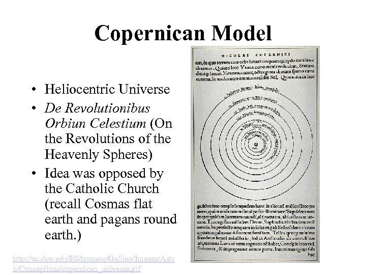 Copernican Model • Heliocentric Universe • De Revolutionibus Orbiun Celestium (On the Revolutions of