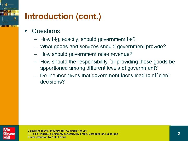 Introduction (cont. ) • Questions – – How big, exactly, should government be? What