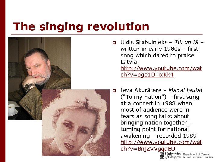 The singing revolution p Uldis Stabulnieks – Tik un tā – written in early