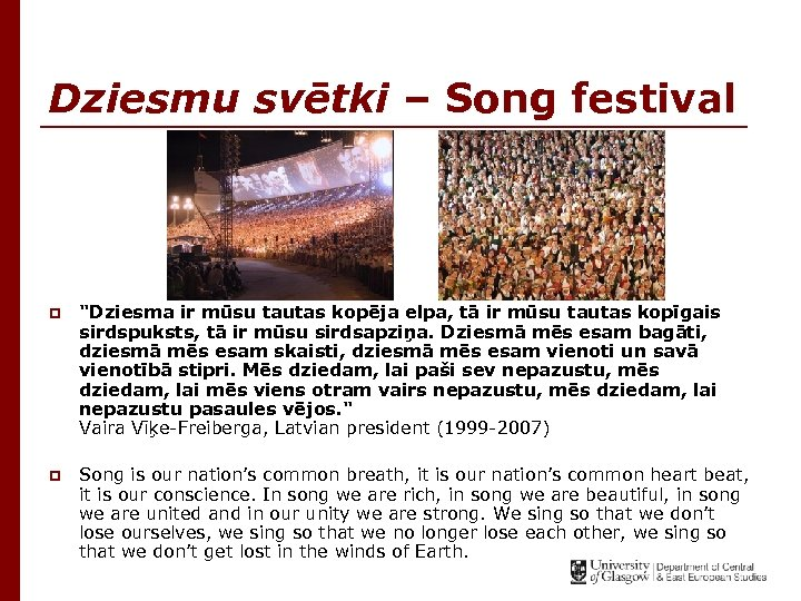 Dziesmu svētki – Song festival p