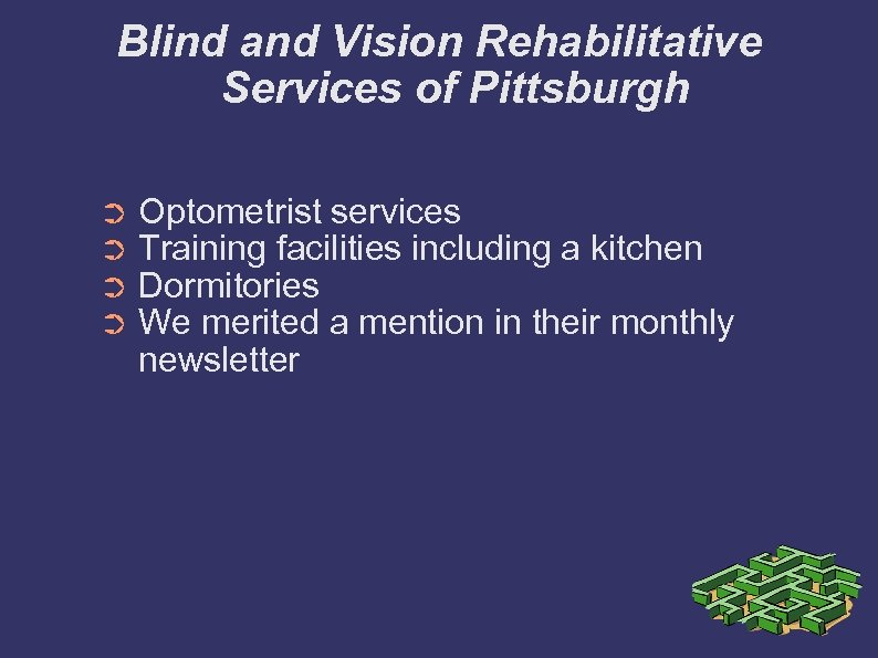 Blind and Vision Rehabilitative Services of Pittsburgh ➲ ➲ Optometrist services Training facilities including