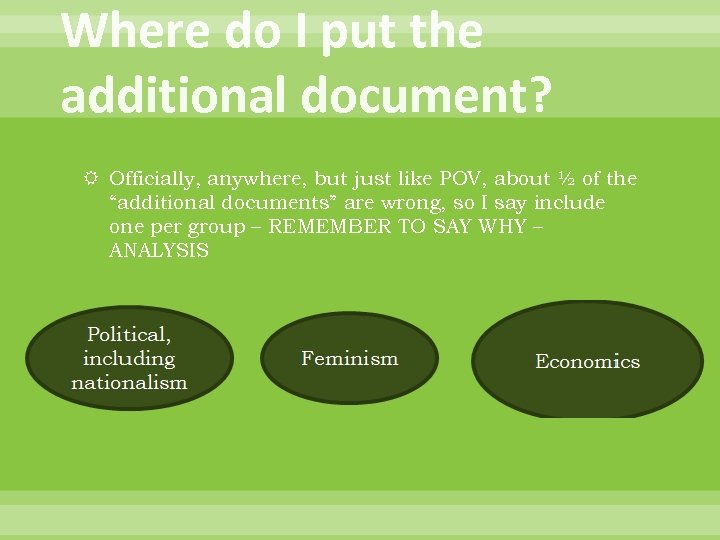Where do I put the additional document? Officially, anywhere, but just like POV, about
