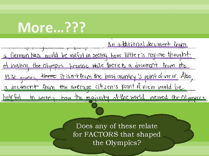 More…? ? ? Does any of these relate for FACTORS that shaped the Olympics?