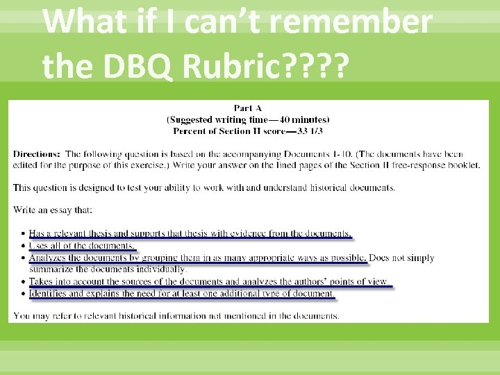 What if I can't remember the DBQ Rubric? ?