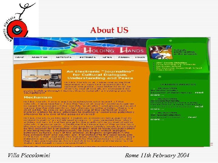 About US Villa Piccolomini Rome 11 th February 2004
