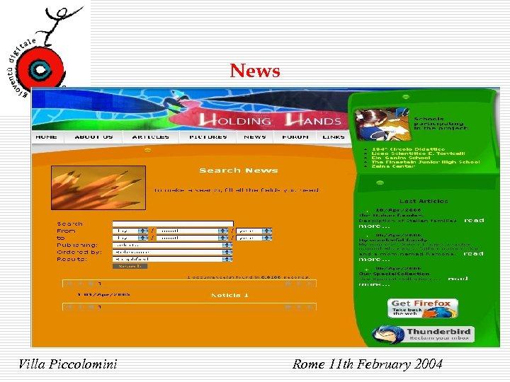 News Villa Piccolomini Rome 11 th February 2004