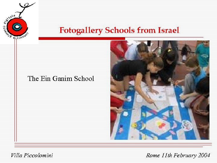 Fotogallery Schools from Israel The Ein Ganim School Villa Piccolomini Rome 11 th February