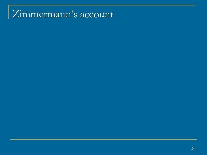Zimmermann's account 34
