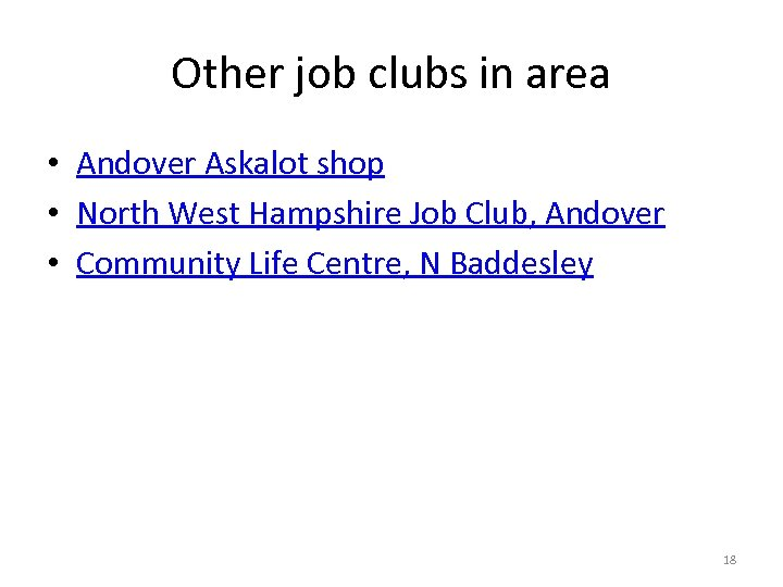 Other job clubs in area • Andover Askalot shop • North West Hampshire Job