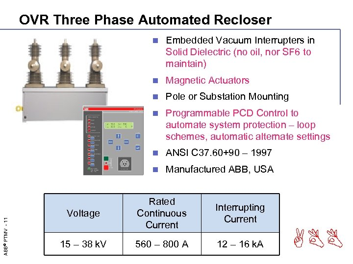 OVR Three Phase Automated Recloser Embedded Vacuum Interrupters in Solid Dielectric (no oil, nor