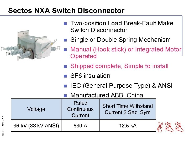 Sectos NXA Switch Disconnector n Two-position Load Break-Fault Make Switch Disconnector n Single or