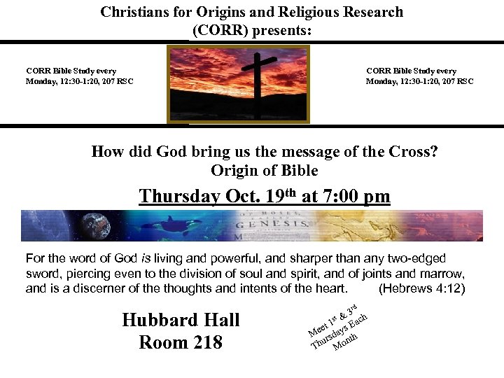 Christians for Origins and Religious Research (CORR) presents: CORR Bible Study every Monday, 12: