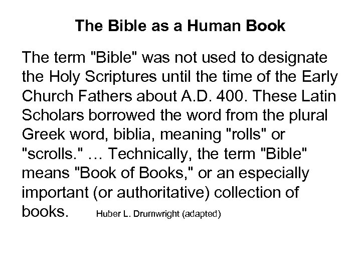 The Bible as a Human Book The term