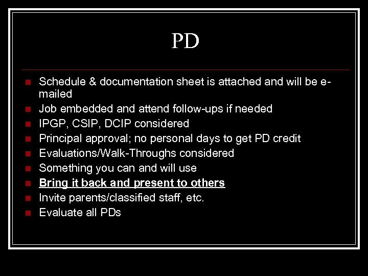 PD n n n n n Schedule & documentation sheet is attached and will