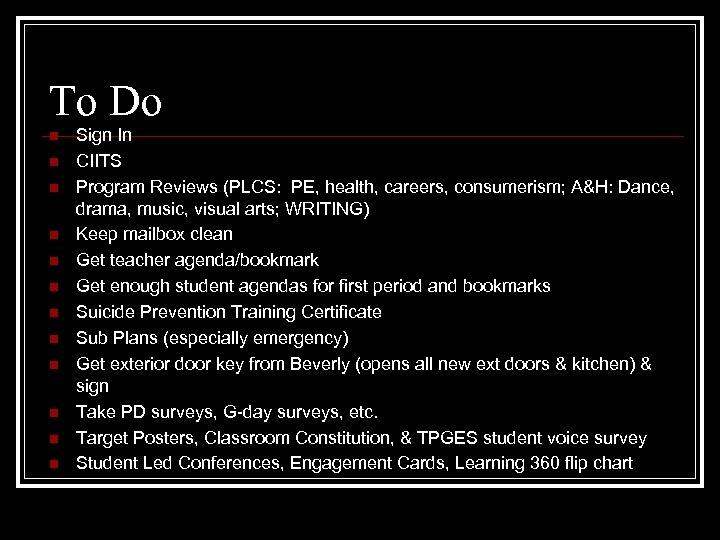To Do n n n Sign In CIITS Program Reviews (PLCS: PE, health, careers,