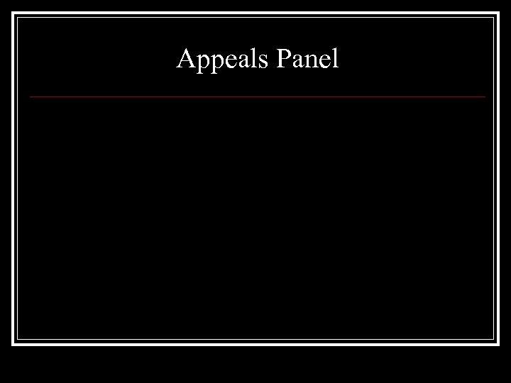 Appeals Panel