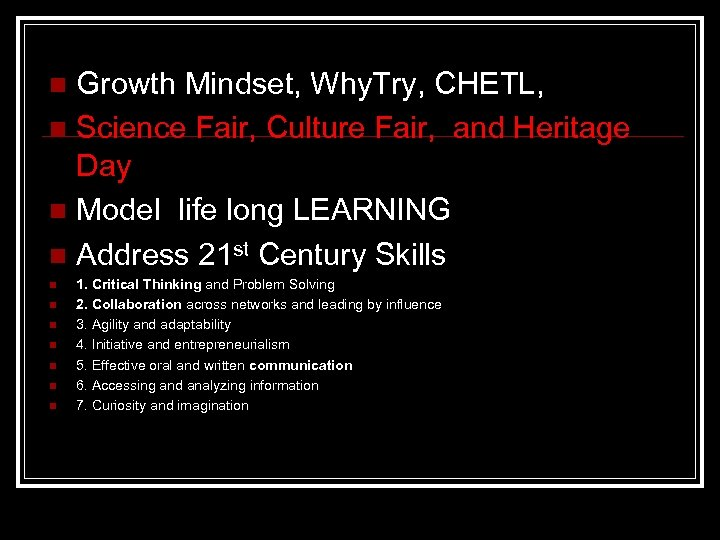 Growth Mindset, Why. Try, CHETL, n Science Fair, Culture Fair, and Heritage Day n