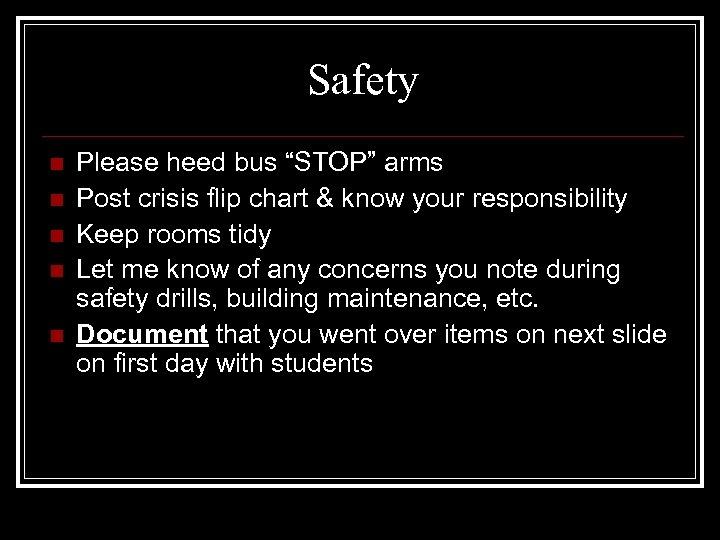 "Safety n n n Please heed bus ""STOP"" arms Post crisis flip chart &"