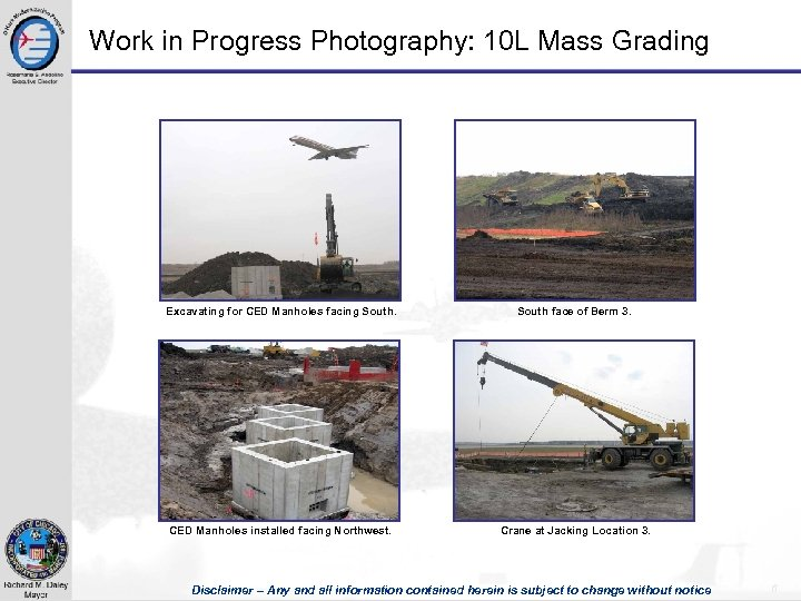 Work in Progress Photography: 10 L Mass Grading Excavating for CED Manholes facing South