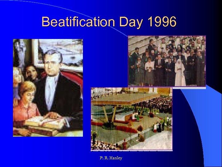 Beatification Day 1996 P. R. Hanley