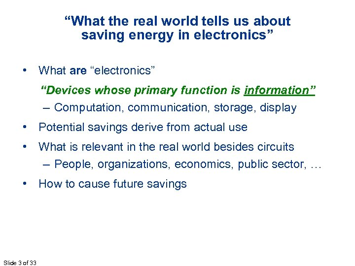 """What the real world tells us about saving energy in electronics"" • What are"