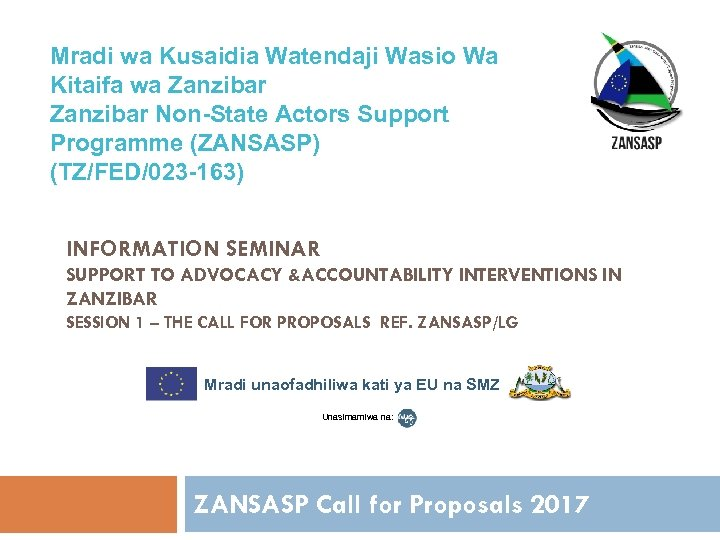 Mradi wa Kusaidia Watendaji Wasio Wa Kitaifa wa Zanzibar Non-State Actors Support Programme (ZANSASP)