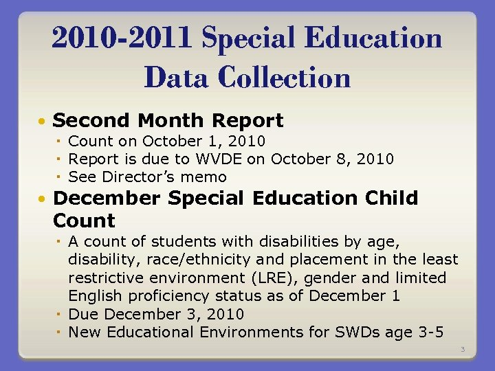2010 -2011 Special Education Data Collection Second Month Report Count on October 1, 2010
