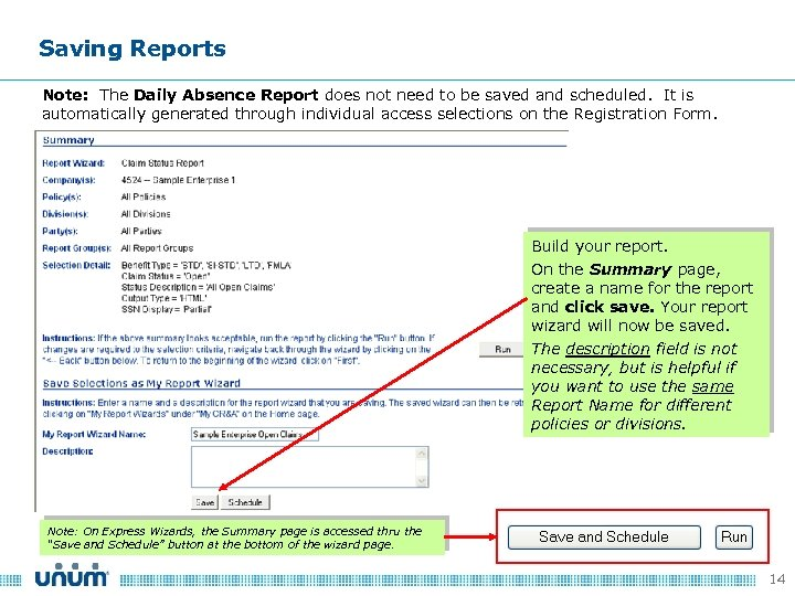 Saving Reports Note: The Daily Absence Report does not need to be saved and