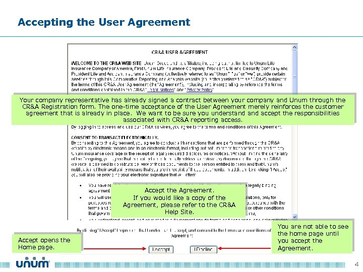Accepting the User Agreement Your company representative has already signed a contract between your