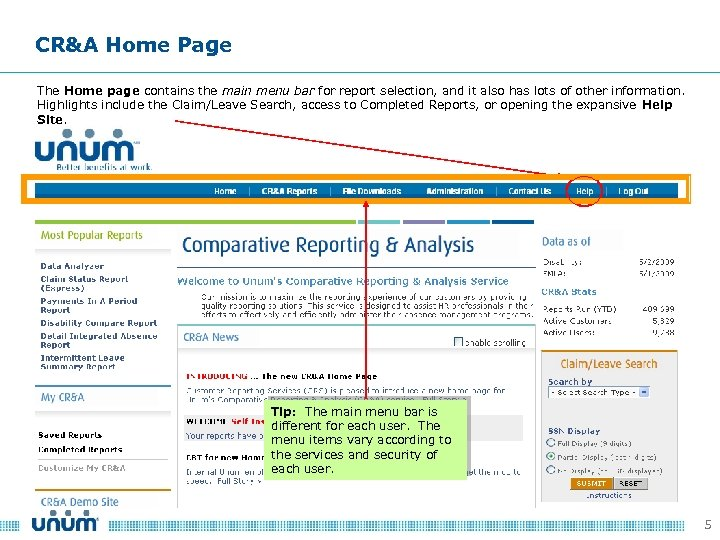 CR&A Home Page The Home page contains the main menu bar for report selection,