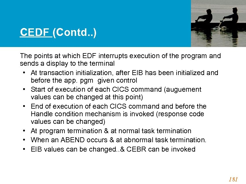 CEDF (Contd. . ) The points at which EDF interrupts execution of the program
