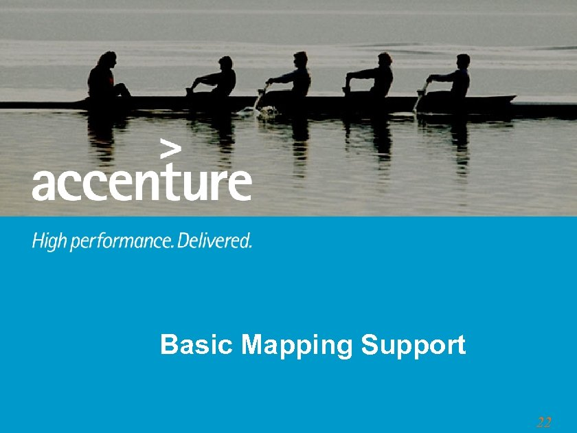 Basic Mapping Support 22