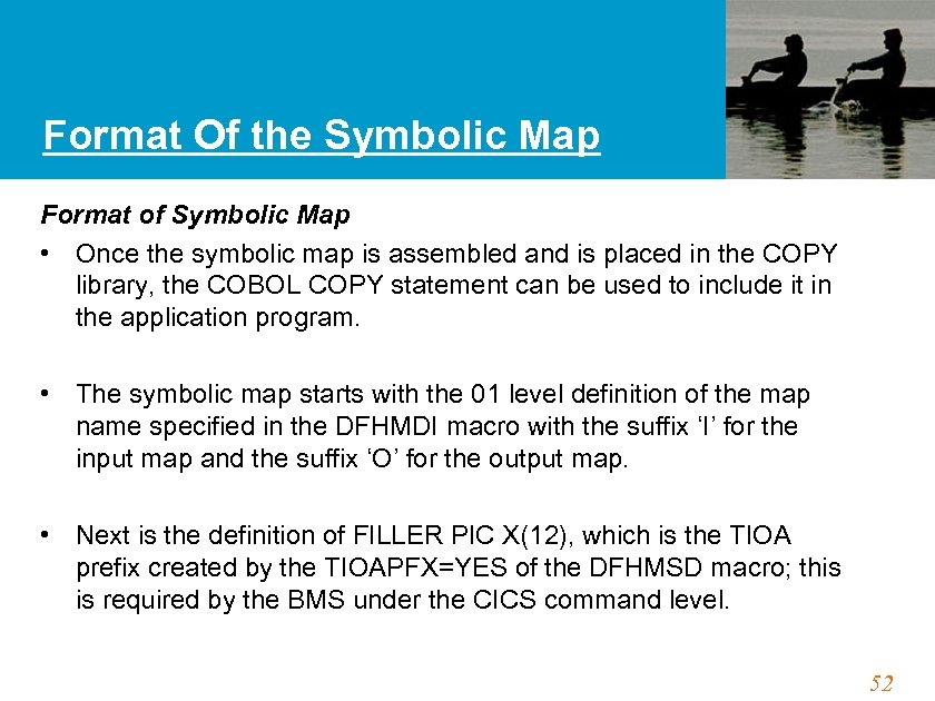 Format Of the Symbolic Map Format of Symbolic Map • Once the symbolic map