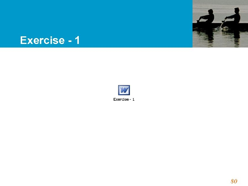 Exercise - 1 80