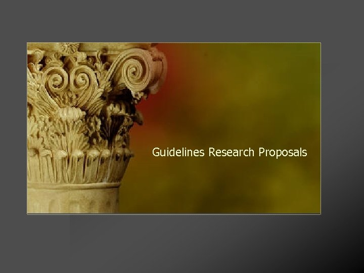 Guidelines Research Proposals
