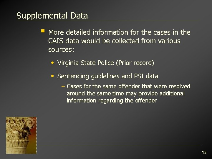 Supplemental Data § More detailed information for the cases in the CAIS data would