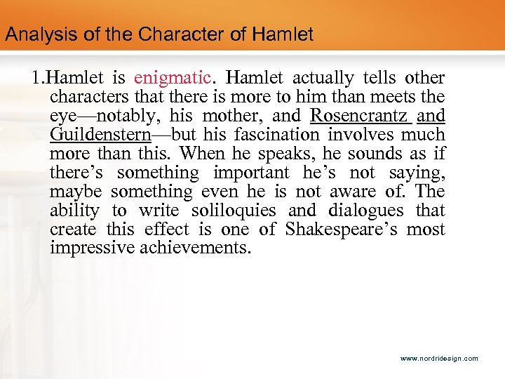 an analysis of the character of hamlet hero or hoax Hamlet, for example, is a compelling character because he is complicated as hamlet himself observes early in the play in one of the important on the one hand, hamlet is a character who is very much driven by emotion and and impulsive after his father's ghost reveals its dark secret to him.
