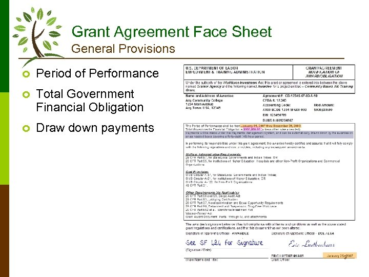 Grant Agreement Face Sheet General Provisions ¢ Period of Performance ¢ Total Government Financial