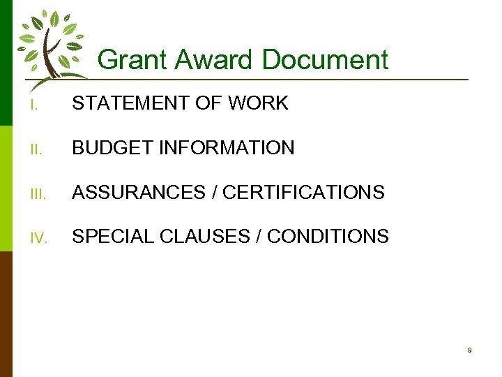 Grant Award Document I. STATEMENT OF WORK II. BUDGET INFORMATION III. ASSURANCES / CERTIFICATIONS