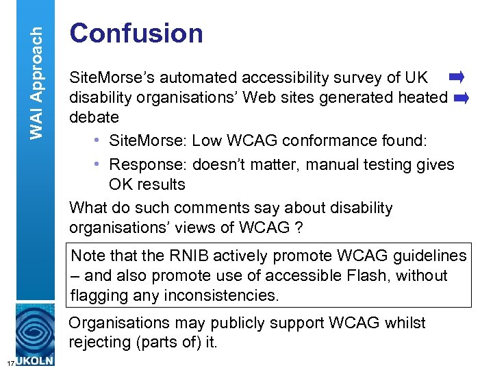 WAI Approach Confusion Site. Morse's automated accessibility survey of UK disability organisations' Web sites