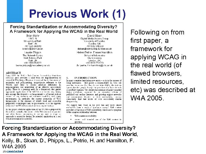 Previous Work (1) Following on from first paper, a framework for applying WCAG in