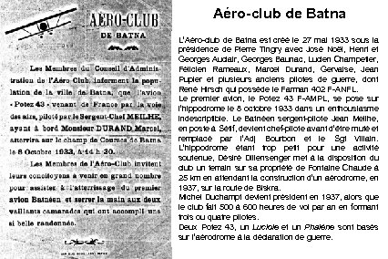 Aéro-club de Batna L'Aéro-club de Batna est créé le 27 mai 1933 sous la